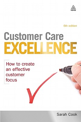 Customer Care Excellence By Cook, Sarah